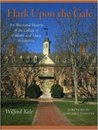 Hark upon the Gale: An Illustrated History of the College of William and Mary