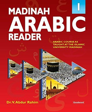 Madinah Arabic Reader: Book1: Islamic Children's Books on the Quran, the Hadith and the Prophet Muhammad