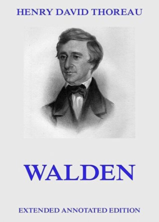 Walden: Extended Annotated Edition