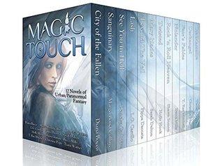 Magic Touch: 11 Urban/Paranormal Fantasy Novels