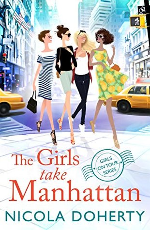 The Girls take Manhattan by Nicola Doherty