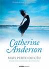 Mais Perto do Céu by Catherine Anderson