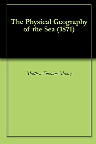 the-physical-geography-of-the-sea-1871
