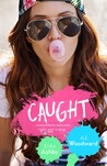 Caught (Heart On, #1)
