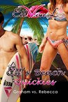 Ell's Beach Quickies: Graham vs. Rebecca (Ell's Quickies Book 5)