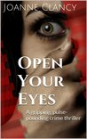 Open Your Eyes (The Missing, #1)
