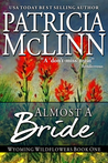 Almost a Bride by Patricia McLinn
