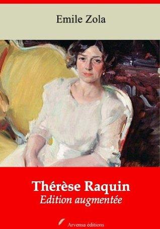 Thérèse Raquin (Nouvelle édition augmentée)