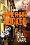 Marlow: Something Wicked (Key West Mysteries Book 6)