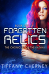 Forgotten Relics (The Chronicles of the Kathya, #1)