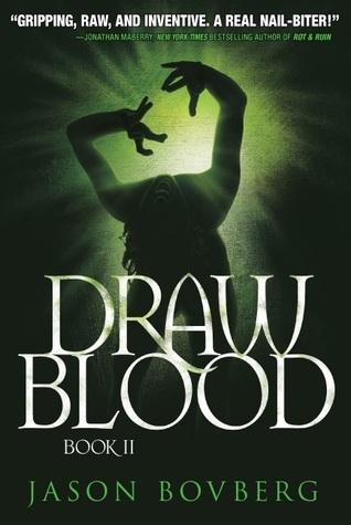 Draw Blood (Blood trilogy, #2)
