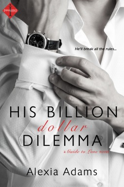 His billion dollar dilemma guide to love 2 by alexia adams 25202530 fandeluxe Choice Image