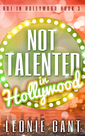 Not Talented in Hollywood (Not in Hollywood #3)