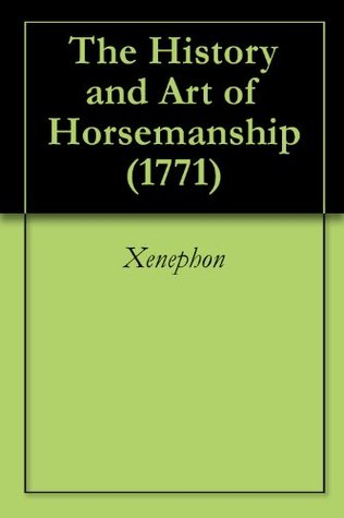 The History and Art of Horsemanship (1771)