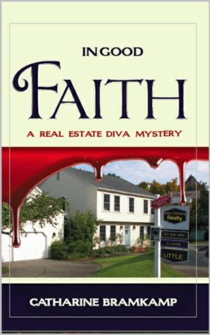 In Good Faith (Real Estate Diva Mysteries #3)