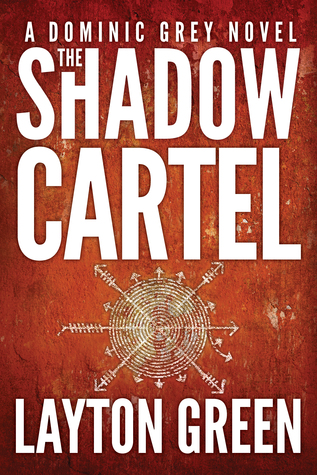 The Shadow Cartel (Dominic Grey, #4)