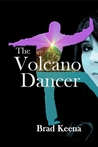 The Volcano Dancer