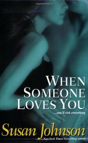 When Someone Loves You by Susan Johnson