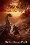 A Quest of Kings (Legends of Agora, #2)