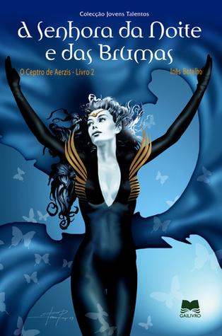 A Senhora da Noite e das Brumas (O Ceptro de Aerzis, #2)