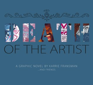 Ebook Death of the Artist by Karrie Fransman DOC!