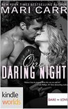 One Daring Night (Dare To Love)