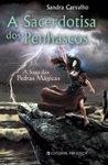 A Sacerdotisa dos Penhascos (A Saga das Pedras Mágicas, #6)
