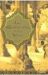 La Emperatriz tras el velo (Trilogía Taj Mahal, #1)
