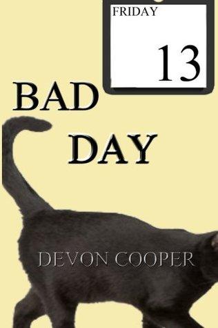 Bad Day: (A Romantic Comedy)