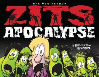 Zits Apocalypse: Are You Ready?