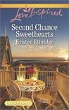 Second Chance Sweethearts by Kristen Ethridge
