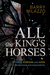 All the King's Horses: Finding Purpose and Hope in Brokenness and Impossibility
