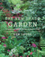 The New Shade Garden Creating a Lush Oasis in the Age of Climate Change by Ken Druse