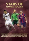 Stars of World Soccer by Illugi Jökulsson