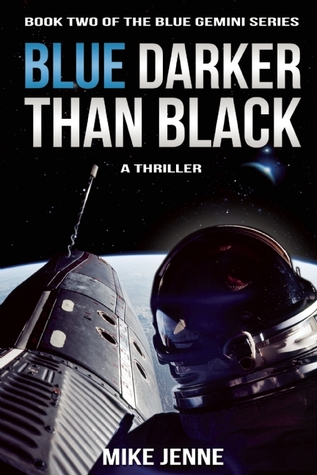 Blue Darker Than Black: A Thriller (Blue Gemini, #2)