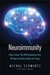 Neuroimmunity: A New Science That Will Revolutionize How We Keep Our Brains Healthy and Young