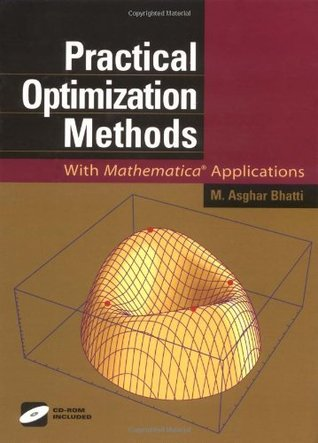 Practical Optimization Methods: With Mathematica® Applications