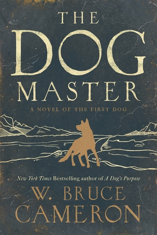 the-dog-master-a-novel-of-the-first-dog