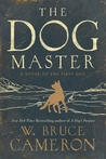 The Dog Master: A...