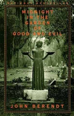 Midnight in the garden of good and evil by john berendt In the garden of good and evil movie