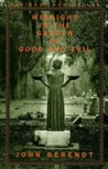 Midnight in the Garden of Good and Evil: A Savannah Story