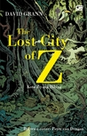 The Lost City of Z - Kota Z yang Hilang by David Grann