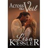 Across the Veil by Lisa Kessler