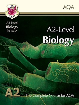 A2-Level Biology for AQA: Student Book