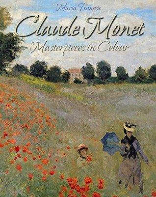 Claude Monet: Masterpieces in Colour