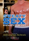 Sweaty Sex: An Anthology of Sports and Sex