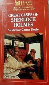 Reader's Digest Best Loved Books For Young Readers: Great Cases Of Sherlock Holmes (Best Loved Books For Young Readers)