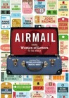 Airmail: Taking Women of Letters to the World