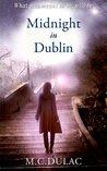 Midnight in Dublin