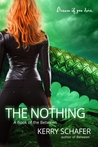 The Nothing by Kerry Schafer